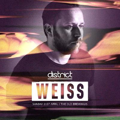 DISTRICT ft. Weiss