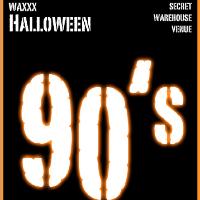 Waxxx: 90's Halloween Warehouse Party