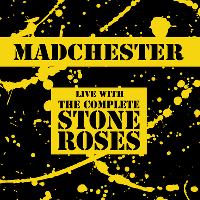 The Complete Stone Roses + Madchester After Party