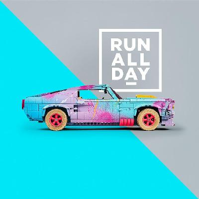 RUN ALL DAY - Weekend 2