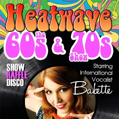 Heatwave the 60s and 70s Show