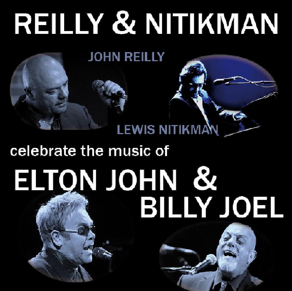John Reilly & Lewis Nitikman perform Elton John & Billy Joel