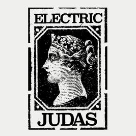 Electric Judas Presents...
