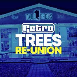 The BIG Retro Trees Reunion 2022