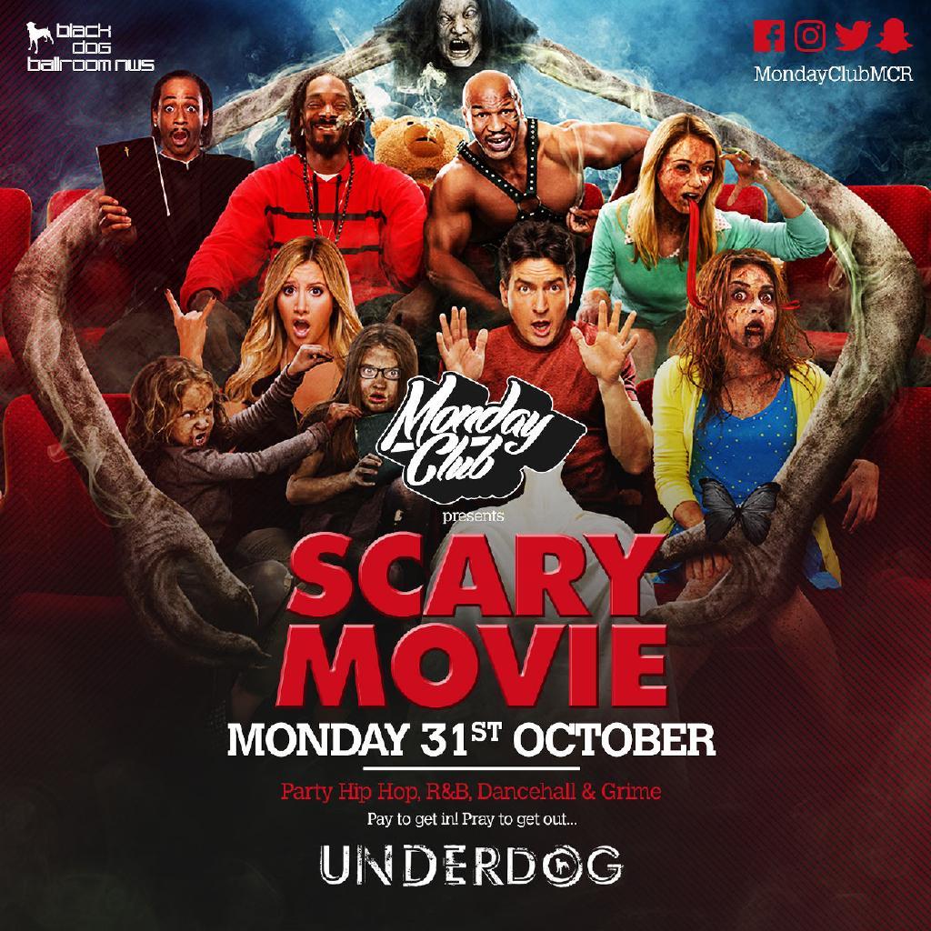 monday club scary movie tickets underdog manchester
