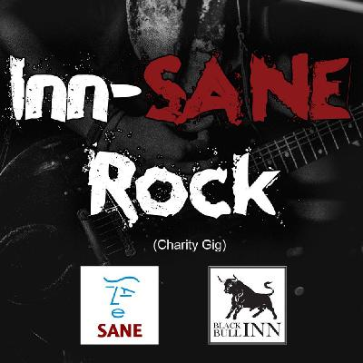 Inn-SANE Rock (Charity Gig)