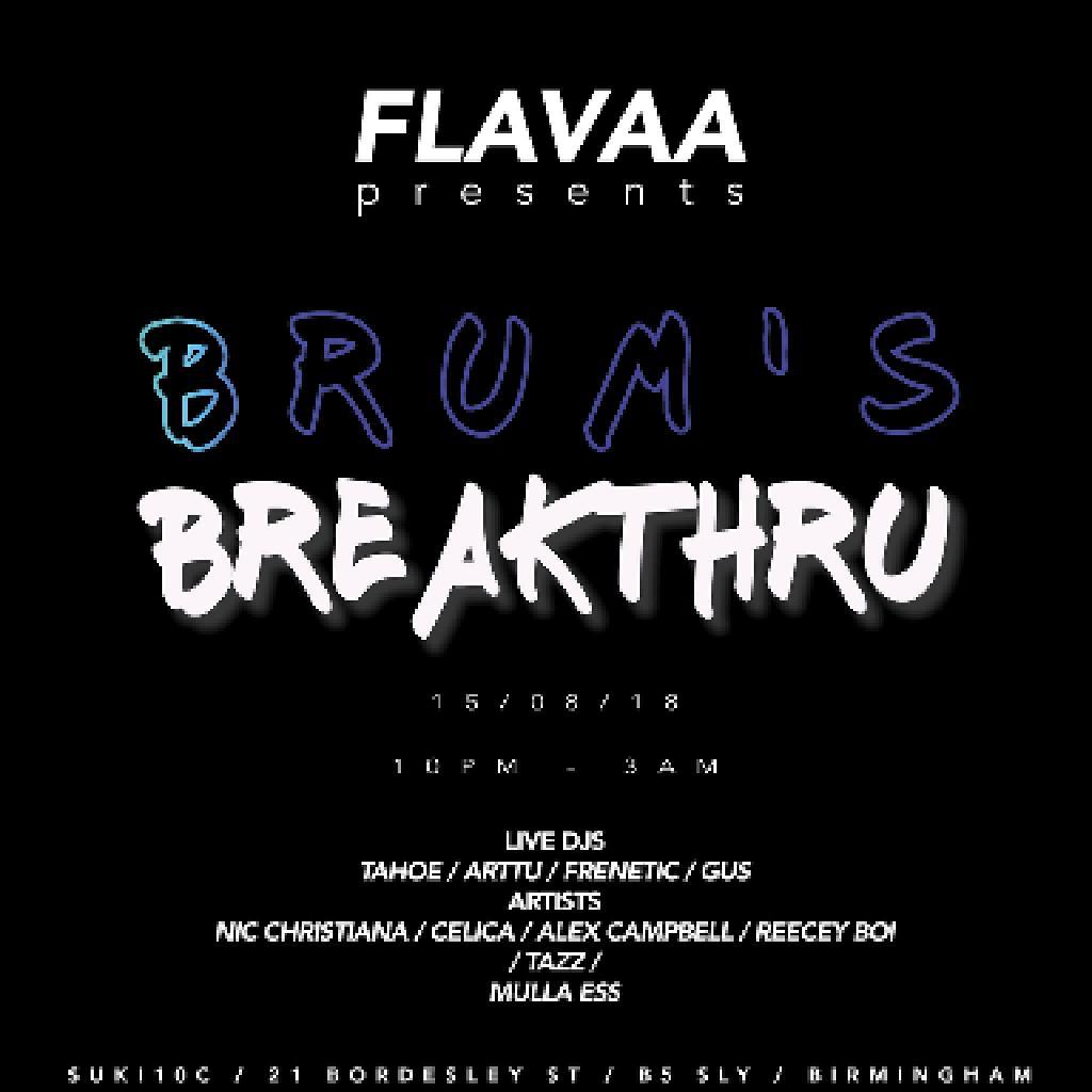 Flavaa Presents Brum's Breakthru