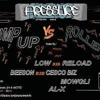Pressure #003 Jump up Vs Rollers