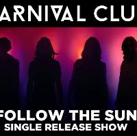 Carnival Club / / Middlesbrough / / Single Launch
