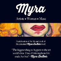 MYRA: ARTISTE • WOMAN • MUSE: Private View and Performance