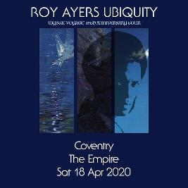 Roy Ayers Ubiquity 'Mystic Voyage' 45th Anniversary Tickets | The Empire Coventry  | Fri 3rd September 2021 Lineup
