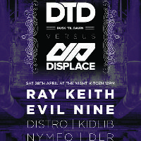 DTD VS Displace at The Night Kitchen