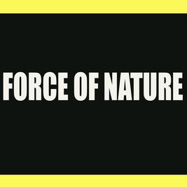 FORCE OF NATURE FRI OCT 1ST