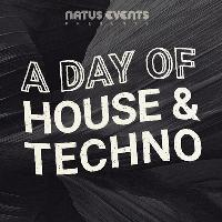 A Day Of House & Techno