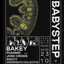 BabyStep Presents: BAKEY
