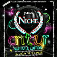 Niche on Tour Walsall