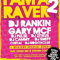 I Am A Raver 2 (Extra Date)