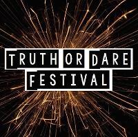 Truth or Dare Festival