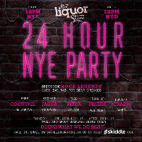The Famous Liquor Store 24 Hour NYE Party