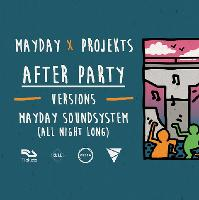 MAYDAY x Projekts - After Party