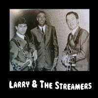 Larry & the Streamers