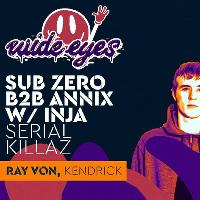 Wide Eyes: Sub Zero B2B Annix / Serial Killaz / Inja