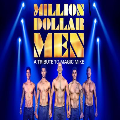 Million Dollar Men - Magic Mike Nights Liverpool