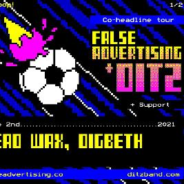 Ditz & False Advertising - Co Headline Tour Tickets | Dead Wax Birmingham  | Wed 2nd June 2021 Lineup
