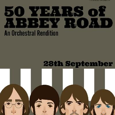 50 Years of Abbey Road: An Orchestral Rendition