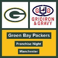 Gridiron & Gravy // Green Bay Packers: UK & Irish Packers