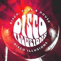 Disco Illusions Featuring Sam Redmore