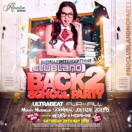 Clubland - Back 2 School Party - 2021