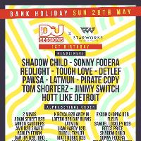 Djmag x Starworks Warehouse 1st Birthday Bank Hol Sun 28th May