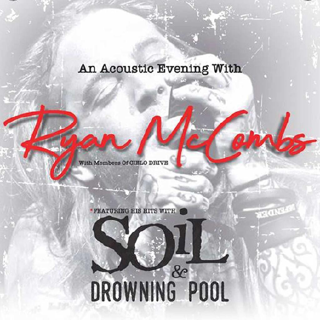 Ryan McCombs: Acoustic (Soil & Drowning Pool)