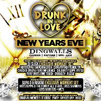 Drunk In Love - NEW YEARS EVE