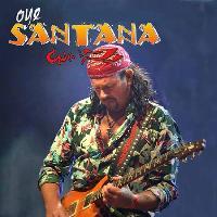 Oye Santana –the music of Carlos Santana