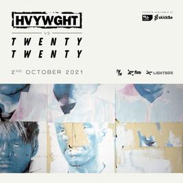 HVYWGHT presents: 20/20 LDN