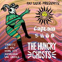 Bad Luck Magazine Presents: The Hungry Ghosts and Captain Süün