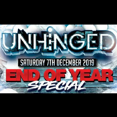 UNHINGED - End Of Year Special