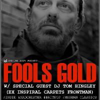 FOOLS GOLD with Tom Hingley (Ex Inspiral Carpets)