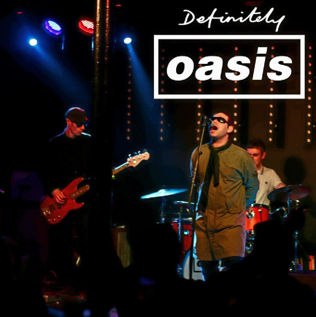 Definitely Oasis - Oasis tribute - Guildford