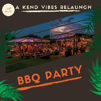 Kend Vibes Entertainment Relaunch BBQ Party