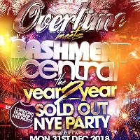 Overtime Meets Bashment Central - NYE Extravaganza