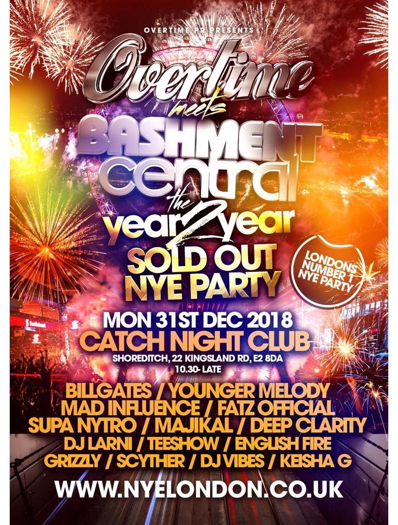 Overtime Meets Bashment Central - NYE Extravaganza Tickets | Catch