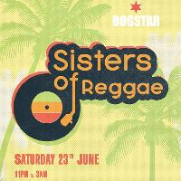 Sisters of Reggae at The Dogstar