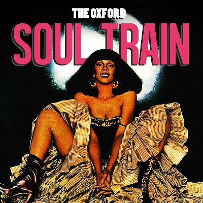The Oxford Soul Train