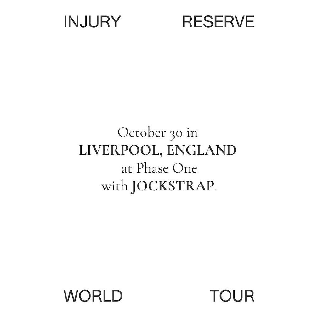 Injury Reserve World Tour