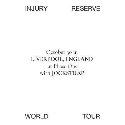 Injury Reserve World Tour
