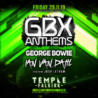 GBX ANTHEMS with George Bowie & Ian Van Dahl