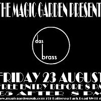 The Magic Garden Presents: Das Brass